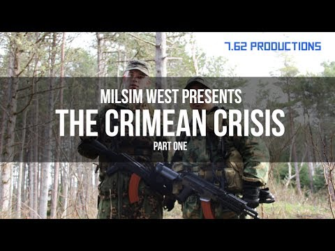 7.62 REPORT: FSB IN CRIMEA (MILSIM West's CRIMEAN CRISIS)- PART ONE