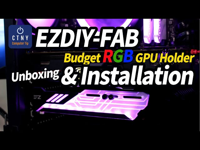 EZDIY-FAB 309-1 RGB GPU Holder Addressable 5V 3-Pin Installation Video
