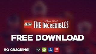 How to get LEGO The Incredibles for FREE 😱(SWITCH/PC/XBOX/PS4) | 2018