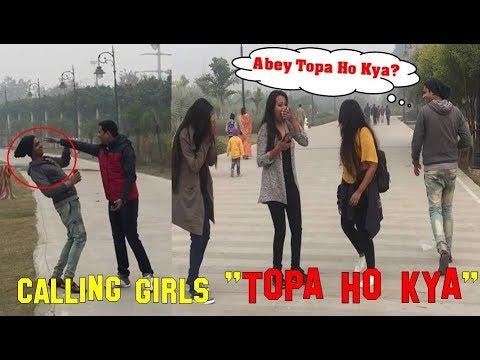 """Calling Cute GIRLS """"TOPA HO KYA """" Prank In INDIA 2018 II New Year Prank 2018"""