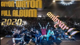Guyon waton || full allbum terbaru 2020