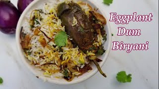 Eggplant dum biryani Recipe | Instantpot Recipes | Simple and easy biryani recipe | Vankaya Biryani