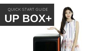UP BOX+ 3D Printer Quick Start Guide |  #Tiertime