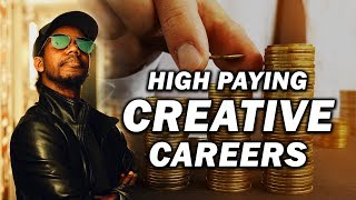 9 HIGH PAYING CREATIVE CAREERS (NO DEGREE)