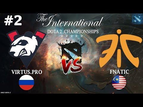 БОЙ ЗА ВЕРХНЮЮ СЕТКУ!   Virtus.Pro Vs Fnatic #2 The International 2019