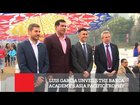 #LuisGarcia Unveils The Barca Academy's Asia Pacific Trophy | Football Updates