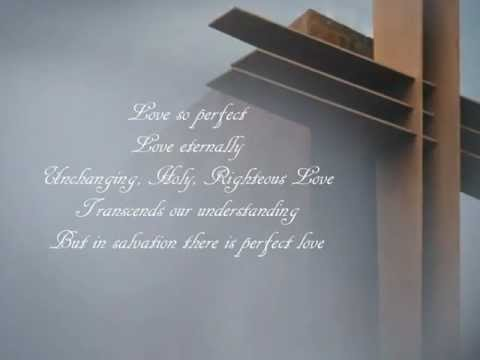 Perfect Love ~Shai Linne w/lyrics