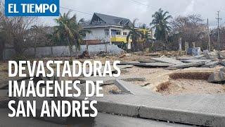 Devastadoras imágenes tras el paso del huracán Iota en San Andrés