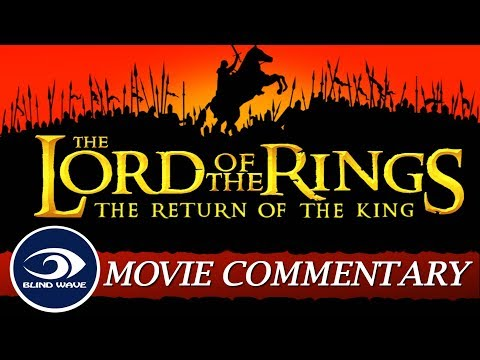 The Lord of the Rings: The Return of the King - Extended Edition MOVIE COMMENTARY!!