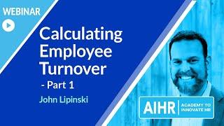 Calculating Employee Turnover - Part 1 [WEBINAR]