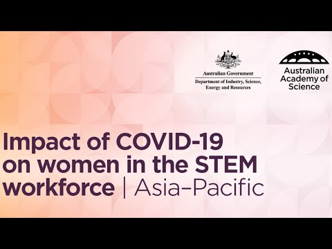 Impact of COVID-19 on women in the STEM workforce   Asia-Pacific