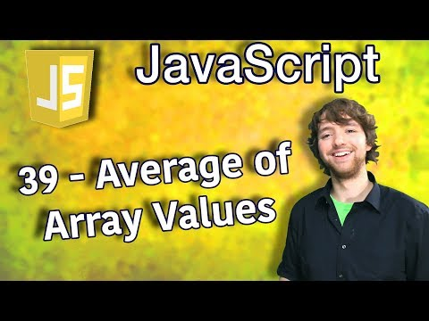 JavaScript Programming Tutorial 39 - Average Of Array Values