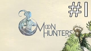 Moon Hunters - Part 1 - Druid Enkidu [Moon Hunters Gameplay / Let