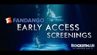 Rocketman (2019) - Fandango Early Access Screenings - Paramount Pictures