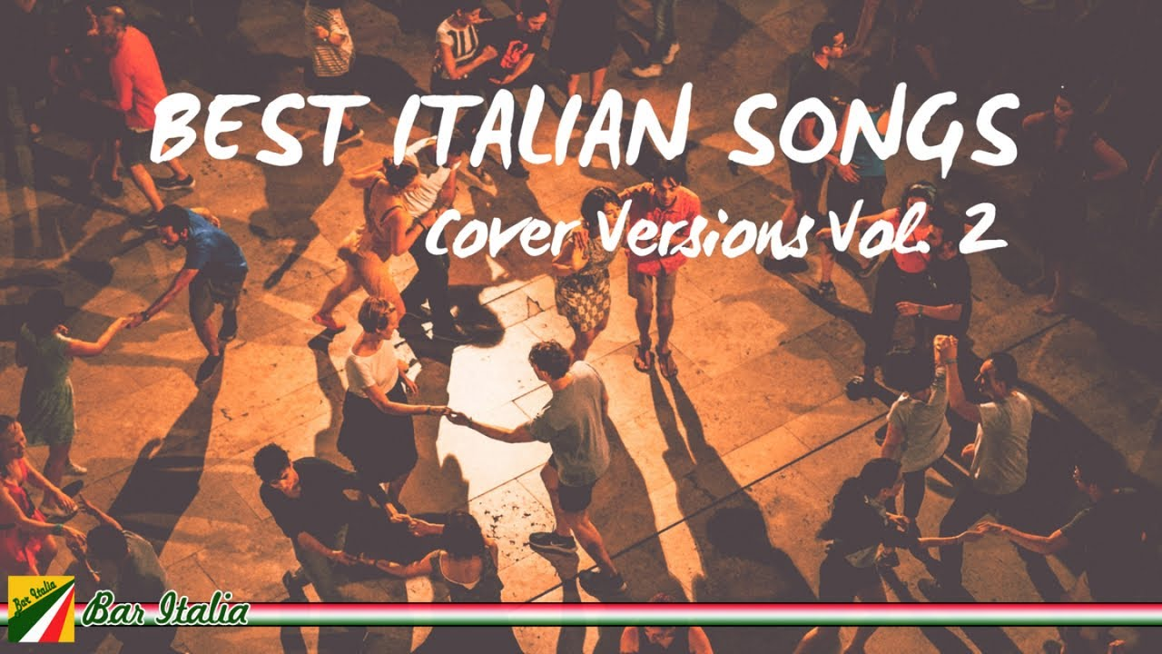 Best Italian Songs (Cover Versions) Vol. 2