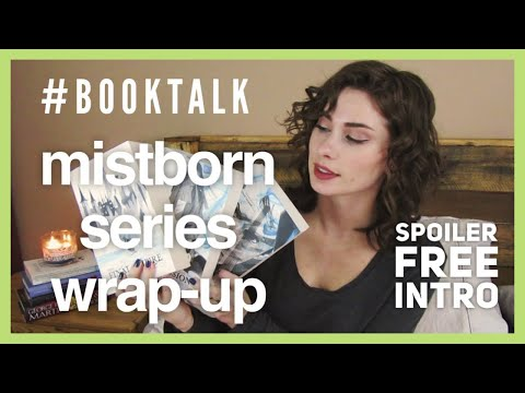 #MISTBORN Trilogy Wrap-up! | #BookTalk