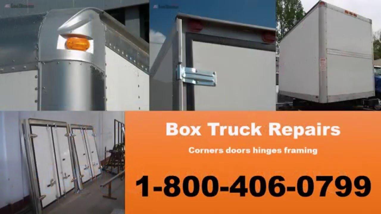 1-800-406-0799 Commercial Box Truck Repair Spring Roof Corner ...