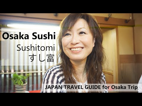 Osaka Sushi : Sushitomi: Travel Japan Guide For Osaka Trip: Osaka Restaurant