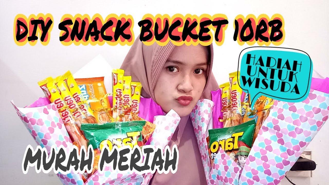 Buket Snack Cuma 10ribu Rupiah Murah Meriah Untuk Hadiah Wisuda