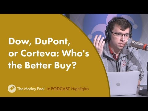 Dow, DuPont, or Corteva: Which Is the Better Buy?