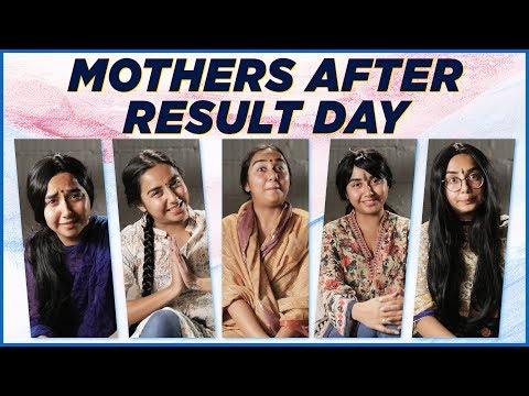 Mothers After Exam Results!   MostlySane