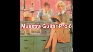 Devuélveme a mi chica - Muestra de transcripción en Guitar Pro 6