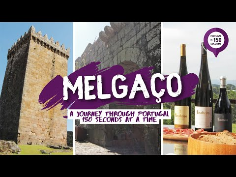 Portugal in 150 Seconds: Cities & Villages - Melgaço (2016)
