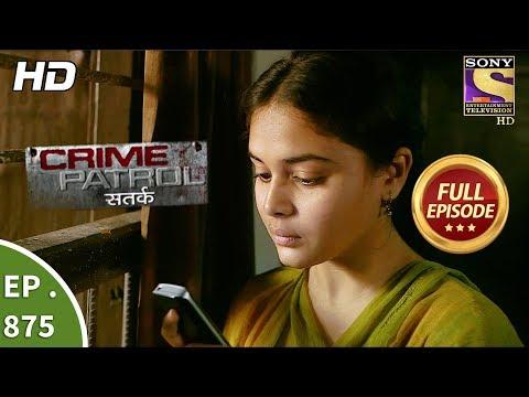 Crime Patrol - Ep 875 - Full Episode -26th November, 2017