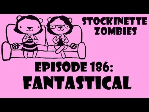 Episode 186: FANTASTICAL