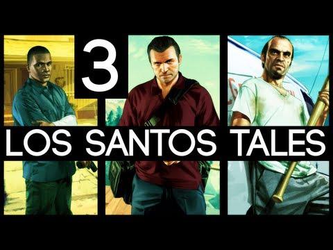[3] Los Santos Tales (Grand Theft Auto V w/ GaLm)