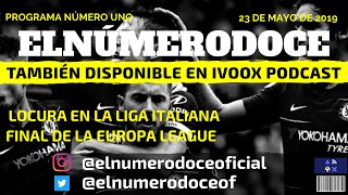 Locura en la Liga Italiana & Final de Europa League #01