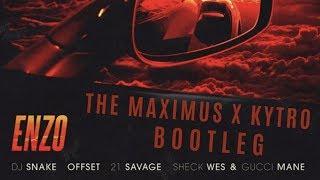 Enzo- DJ SNAKE, SHECK WES ft. OFFSET, GUCCI MANE, 21 SAVAGE The Maximus X Kytro (Festival ...