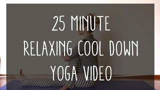 Video 25 Minutes Relaxing Cool Down Yoga download MP3, 3GP, MP4, WEBM, AVI, FLV Maret 2018