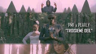 PMF x PEARLY - TROISIÈME OEIL [Prod.YungSpliff]