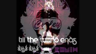 Britney Spears - Till the World Ends ELECTRO HOP REMIX