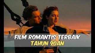 Video 6 Film Romantis Terbaik 90an | Wajib Nonton download MP3, 3GP, MP4, WEBM, AVI, FLV Maret 2018