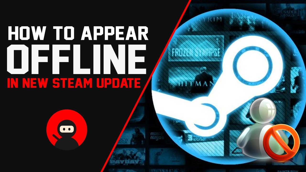 How To Appear Offline in New Steam Update (July 2018)