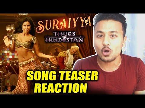 Suraiyya Song Teaser REACTION | Thugs Of Hindostan | Aamir Khan, Katrina Kaif