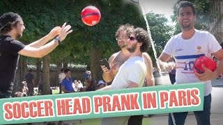 Pranque Tête ! / Soccer head prank in Paris