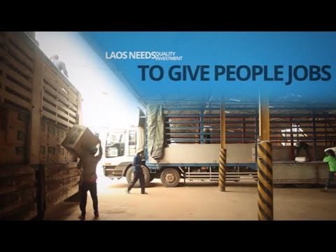 More Trade in Laos = More Jobs, Less Poverty