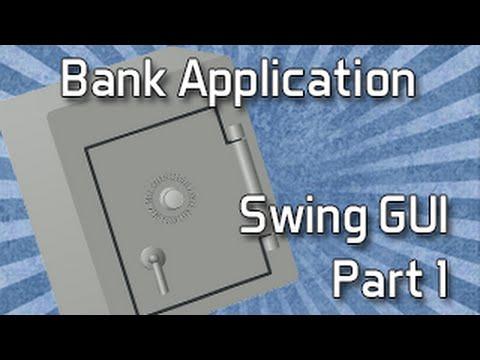 Java Bank App Swing GUI Part 1
