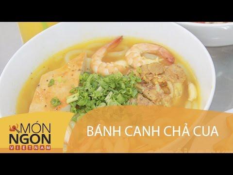 Dạy Cách Làm Bánh Canh Chả Cua   Món Ngon Việt Nam