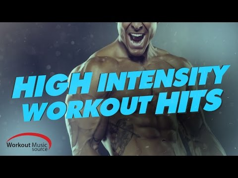 Workout Music Source // High Intensity Workout Hits (88-150 BPM)