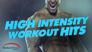 Workout Music Source // High Intensity Workout Hits (88-150 BPM)