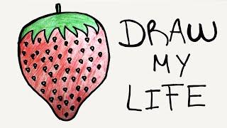 DRAW MY LIFE - Frutilla Picante