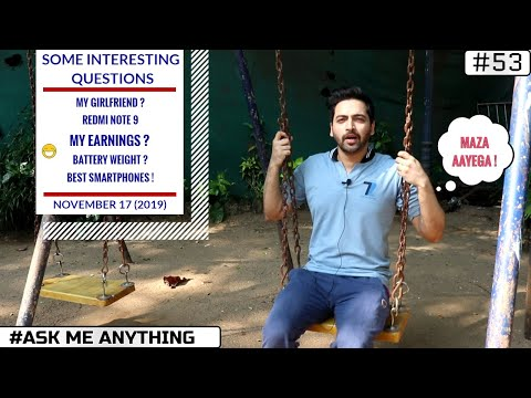 #Ask Ruhez - Total Fun,My Girlfriend,5G Tower India,Redmi Note 9,Color 0S 7 vs Oxygen OS,My Earnings