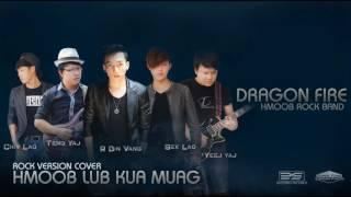 Hmoob lub kua muag - Rock version cover (DRAGON FIRE)