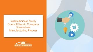 InstaNAV Case Study | Control Electric Company Streamlines Manufacturing Process