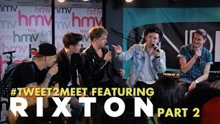 #Tweet2Meet With Rixton - Part 2