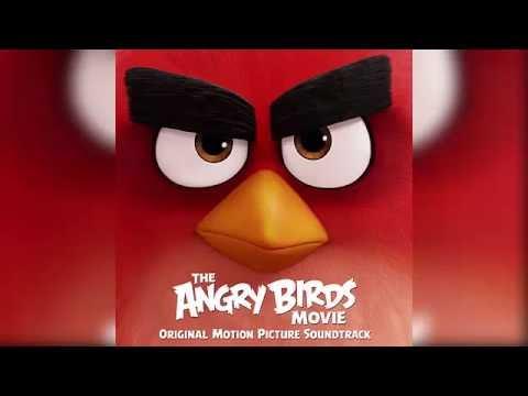 01 - Friends Blake - Shelton - The Angry Birds Movie (2016) - Soundtrack OST